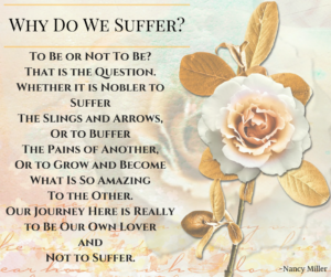 Why Do We Suffer-